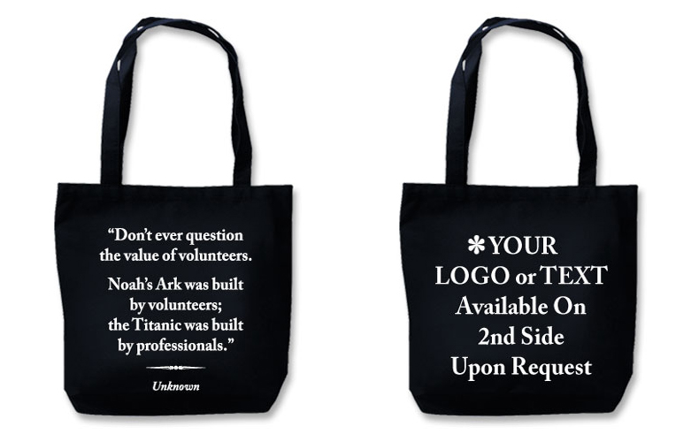 "Eco Friendly Tote With Quote""The Value Of Volunteers"""